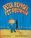 Peter Pepper's Pet Spectacular - Betty Paraskevas