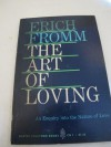 The Art of Loving - Erich Fromm