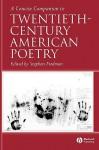 A Concise Companion to Twentieth-Century American Poetry - Stephen Fredman