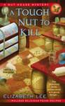 A Tough Nut to Kill - Elizabeth Lee
