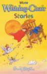 More Wishing-Chair Stories - Enid Blyton, Anthony Lewis