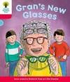 Gran's New Glasses - Roderick Hunt