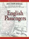 English Passengers (MP3 Book) - Matthew Kneale