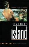 Dead Man's Island - John Escott, Jennifer Bassett, Tricia Hedge