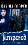Tempered - Karina Cooper
