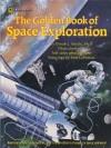 The Golden Book Of Space Exploration - Thomas LaPadula