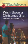 Wish Upon a Christmas Star - Darlene Gardner
