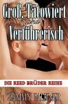Groß, Tätowiert und Verführerisch (Die Reed Brüder Reihe 1) - Tammy Falkner