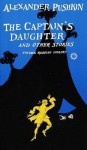 The Captain's Daughter and Other Stories - Alexander Pushkin