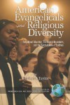 American Evangelicals and Religious Diversity (PB) - Kevin Taylor
