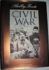 The Civil War: A Narrative: Vol. 1: Seccession to Fort Henry - Shelby Foote