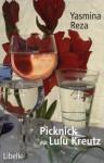 Picknick Mit Lulu Kreutz: Drehbuch - Yasmina Reza
