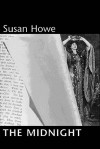 The Midnight - Susan Howe