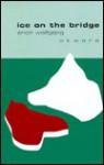 Ice on the Bridge - Erich Wolfgang Skwara, Michael Roloff