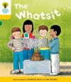 The Whatsit (Oxford Reading Tree, Stage 5, More Stories A) - Roderick Hunt, Alex Brychta