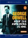 Keep the Aspidistra Flying (MP3 Book) - Richard E. Grant, George Orwell