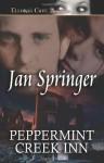 Peppermint Creek Inn - Jan Springer