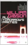 All Tomorrow's Parties - William Gibson, Janice G. Raymond, Dorchen Leidholdt