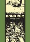 Bomb Run and Other Stories - Al Feldstein, John Severin