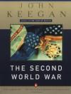 The Second World War - John Keegan