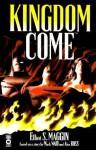 Kingdom Come - Elliot S! Maggin