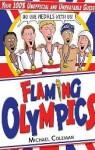 Flaming Olympics: Flaming Olympics Quiz Book - Michael Coleman