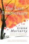 The Last Anniversary - Liane Moriarty