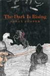The Dark Is Rising (The Dark Is Rising, #2) - Susan Cooper, Alan E. Cober