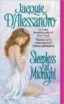Sleepless at Midnight - Jacquie D'Alessandro