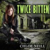 Twice Bitten - Chloe Neill, Cynthia Holloway