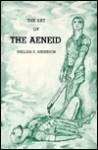 The Art of the Aeneid - William Scovil Anderson, John H. Betts, Thom Kapheim