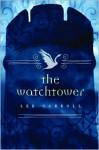 The Watchtower (Black Swan Rising #2) - Lee Carroll