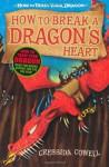 How to Break a Dragon's Heart - Cressida Cowell