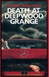 Death at Deepwood Grange - Michael Underwood