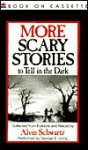 More Scary Stories to Tell in the Dark - Alvin Schwartz
