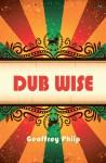 Dub Wise - Geoffrey Philp