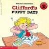 Clifford's Puppy Days (School & Library Binding) - Norman Bridwell
