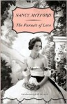 The Pursuit of Love - Nancy Mitford