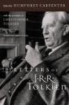 The Letters of J.R.R. Tolkien - J.R.R. Tolkien, Humphrey Carpenter