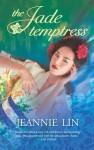 The Jade Temptress - Jeannie Lin