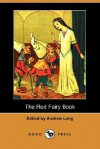 The Red Fairy Book (Dodo Press) - Andrew Lang