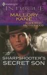 The Sharpshooter's Secret Son - Mallory Kane
