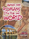 What the Romans Did for the World - Alison Hawes