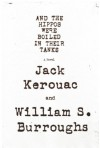 And the Hippos Were Boiled in Their Tanks - Jack Kerouac, William S. Burroughs