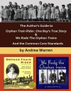 The Author's Guide to Orphan Train Rider: One Boy's True Story & We Rode the Orphan Trains: And the Common Core Standards - Andrea Warren