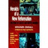 Heralds of a New Reformation: The Poor of South and North America - Richard Shaull, Paul Lehman