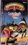 Castle Death - Joe Dever, Gary Chalk
