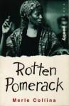 Rotten Pomerack - Merle Collins