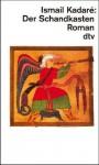 Der Schandkasten - Ismail Kadaré