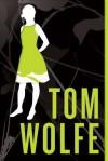I Am Charlotte Simmons: A Novel - Tom Wolfe